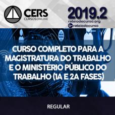 Magistratura do Trabalho e Ministério Público do Trabalho 2019.2 - CERS