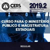 Ministério Público e Magistratura Estaduais 2019.2 - CERS