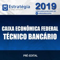 CAIXA ECONÔMICA (TÉCNICO BANCÁRIO) 2019 (E)