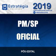 PM SP - OFICIAL - PÓS EDITAL - Polícia Militar SP - 2019 ESTRATÉGIA