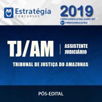 TJ-AM -  Assistente Judiciário (Pós-Edital) - Estratégia