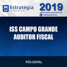 ISS Campo Grande -  Auditor Fiscal - Pós Edital - Estratégia 2019