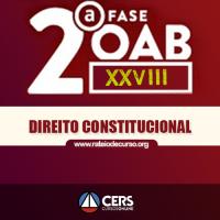 OAB 2ª FASE XXVIII (28º EXAME) DIREITO CONSTITUCIONAL 2019 - CERS