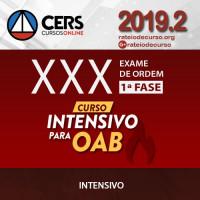OAB 1ª FASE XXX (30) EXAME DE ORDEM - INTENSIVO - CERS