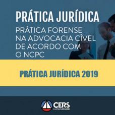 Prática Jurídica Forense - Advocacia Cível de acordo com o novo CPC - Cers 2019