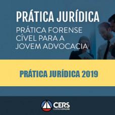 Prática Jurídica Forense - Cível para Jovem Advocacia - Cers 2019