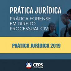 Prática Jurídica Forense - Processual civil - Cers 2019