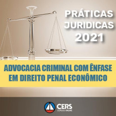 PRATICA EM ADVOCACIA CRIMINAL COM ÊNFASE EM DIREITO PENAL ECONÔMICO