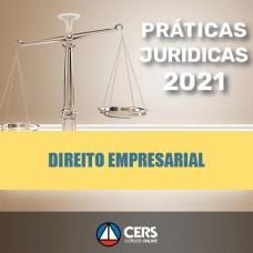 Prática Jurídica Forense: Direito Empresarial (CERS 2021)