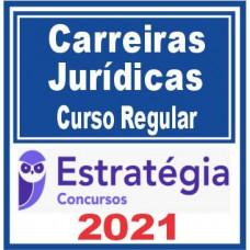 Carreiras Jurídicas (Curso Regular) - Estratégia 2021