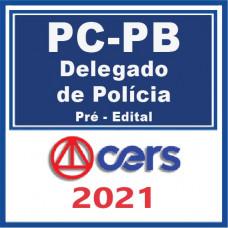 PC PB - Delegado de Polícia - Pré-Edital 2021
