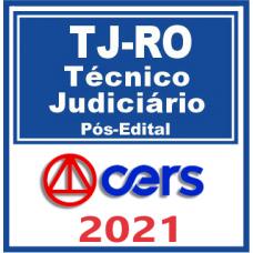 TJ RO (Técnico Judiciário) Pós Edital –  2021  C