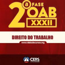 OAB 2ª FASE XXXII (32º EXAME) DIREITO DO TRABALHO - CERS