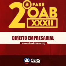 OAB 2ª FASE XXXII (32º EXAME) DIREITO EMPRESARIAL - CERS