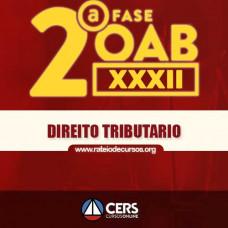 OAB 2ª FASE XXXII (32º EXAME) DIREITO TRIBUTÁRIO - CERS