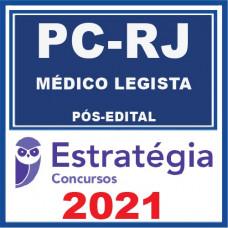 PC RJ (Médico Legista) Pós Edital 2021