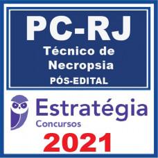PC RJ (Técnico de Necropsia) Pós Edital 2021
