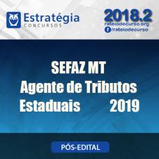 Sefaz MT - Agente de Tributos Estaduais - Estratégia 2019