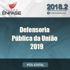 Defensoria Pública da União - Ênfase 2019
