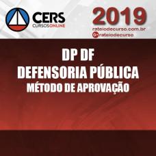 DP DF - Defensoria Pública - Método de Aprovação CERS 2019