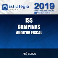 ISS CAMPINAS AUDITOR FISCAL 2019 ESTRATÉGIA