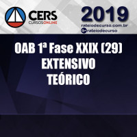 OAB 1ª Fase EXTENSIVO Teórico XXIX (29) CERS
