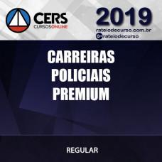 CARREIRAS POLICIAIS PREMIUM CERS 2019
