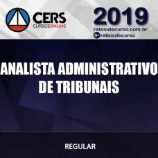 ANALISTA ADMINISTRATIVO DE TRIBUNAIS 2019 CERS