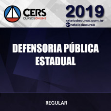 Defensoria Pública Estadual - Cers 2019