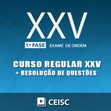 OAB XXV 1ª FASE -REGULAR + RESOLUÇÃO DE QUESTÕES - CEISC