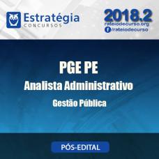 PGE PE - Analista Administrativo Gestão Pública - Pós Edital - Estratégia 2018