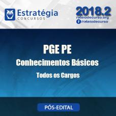 PGE PE - Conhecimentos Básicos Todos os Cargos, Exceto Cargo 05 -  Pós Edital - Estratégia 2018