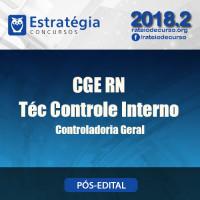 CGE RN -  Técnico de Controle Interno - PÓS EDITAL - Estratégia 2018