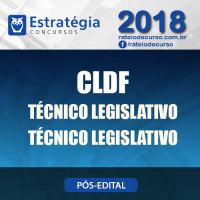 CLDF PÓS EDITAL 2018 - TÉCNICO LEGISLATIVO - TÉCNICO LEGISLATIVO - E