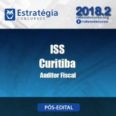 ISS Curitiba 2018 - Auditor Fiscal - Estrategia
