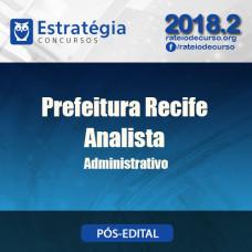 Prefeitura de Recife - Analista gestão Administrativa - Estrategia 2018