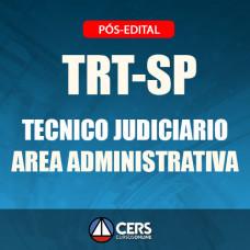 TRT-SP Pós Edital 2018 - TÉCNICO JUDICIÁRIO (ÁREA ADMINISTRATIVA ) - TRT 2 - CERS