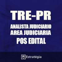TRE PR Pós Edital 2017 - Analista Judiciário Área Judiciária - E