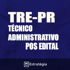 TRE PR Pós Edital 2017 – Técnico Judiciário Área Administrativa  – E