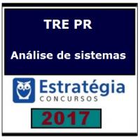 TRE PR PÓS EDITAL 2017 – TRE Paraná - Analista - Analise de Sistemas - E