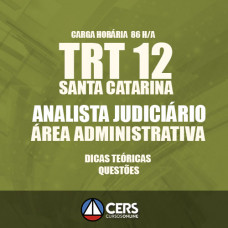 TRT SC SANTA CATARINA - ANALISTA ADMINISTRATIVO 2017 TRT 12