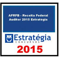 AFRFB - Receita Federal - Auditor 2015 Estratégia
