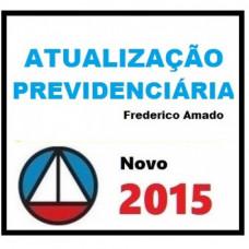 Atualização Previdenciária 2015 (Frederico Amado)