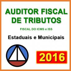 AUDITOR FISCAL DE TRIBUTOS (FISCAL DO ICMS E FISCAL DO ISS)