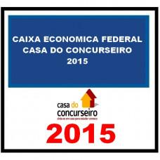 Caixa Econômica Federal CEF - A Casa do Concurseiro 2015