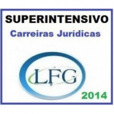 Carreiras Jurídicas 2014 LFG - Superintensivo