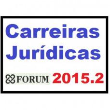 Carreiras Jurídicas 2015.2 FORUM