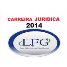 Carreiras Jurídicas ANUAL PRESENCIAL I e II LFG 2013-2014