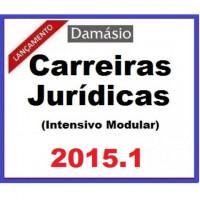 Carreiras Jurídicas (Intensivo Modular) 2015.1 Damásio