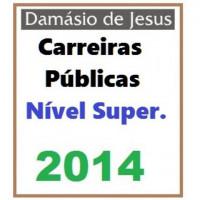 Carreiras Públicas e Fiscais - Nível SUPERIOR 2014 Damásio